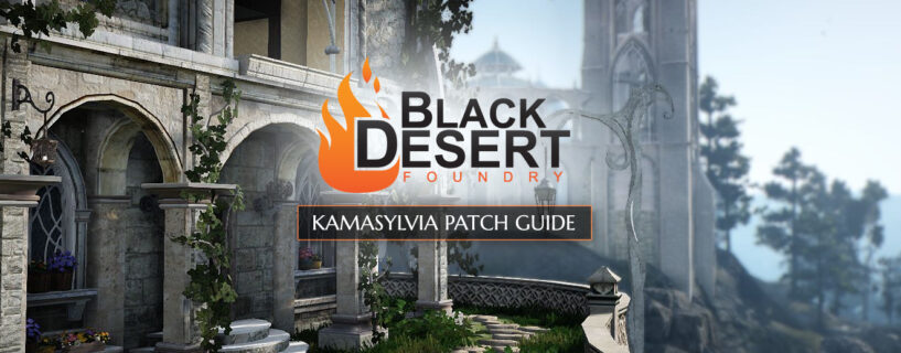 Kamaslyvia Patch Guide