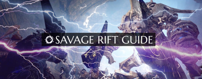 Savage Rift Guide